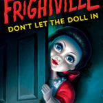 [PDF] [EPUB] Don't Let the Doll In (Frightville, #1) Download