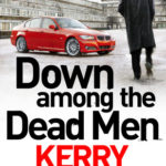 [PDF] [EPUB] Down Among the Dead Men Download