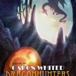 [PDF] [EPUB] Dragonhunters Download