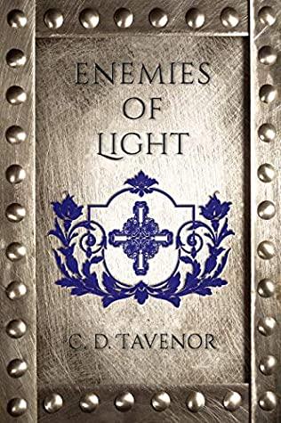 [PDF] [EPUB] Enemies of Light (The Compendium #2) Download by C.D. Tavenor