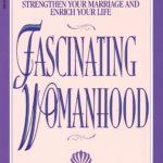 [PDF] [EPUB] Fascinating Womanhood Download