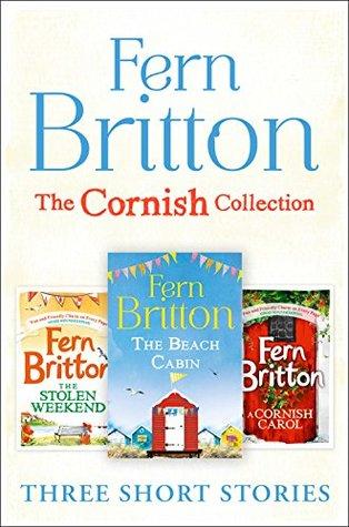 [PDF] [EPUB] Fern Britton Short Story Collection: The Stolen Weekend, A Cornish Carol, The Beach Cabin Download by Fern Britton