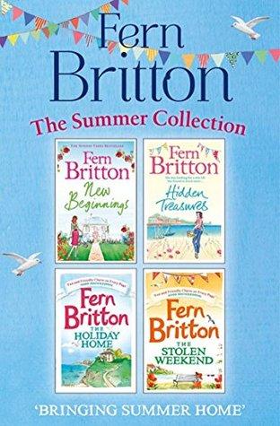 [PDF] [EPUB] Fern Britton Summer Collection: New Beginnings, Hidden Treasures, The Holiday Home, The Stolen Weekend Download by Fern Britton