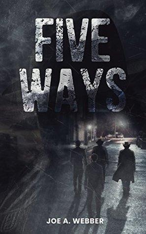 [PDF] [EPUB] Five Ways: A Mafia Novel Download by Joe A. Webber