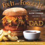 [PDF] [EPUB] Fix-It and Forget-It Favorite Slow Cooker Recipes for Dad: 150 Recipes Dad Will Love to Make, Eat, and Share! Download