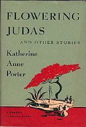 [PDF] [EPUB] Flowering Judas and Other Stories Download by Katherine Anne Porter
