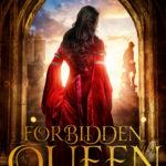 [PDF] [EPUB] Forbidden Queen (The Forbidden Queen, #1) Download