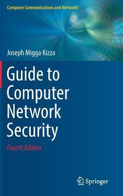 [PDF] [EPUB] Guide to Computer Network Security Download by Joseph Migga Kizza