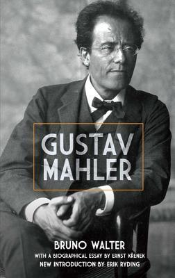 [PDF] [EPUB] Gustav Mahler (Dover Books on Music and Music History) Download by Bruno Walter
