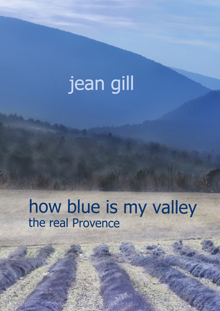 [PDF] [EPUB] How Blue is my Valley Download by Jean Gill