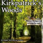 [PDF] [EPUB] In Kirkpatrick's Woods Download