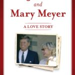 [PDF] [EPUB] JFK and Mary Meyer: A Love Story Download