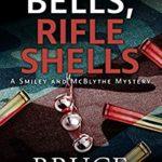 [PDF] [EPUB] Jingle Bells, Rifle Shells (A Smiley and McBlythe Mystery #4) Download