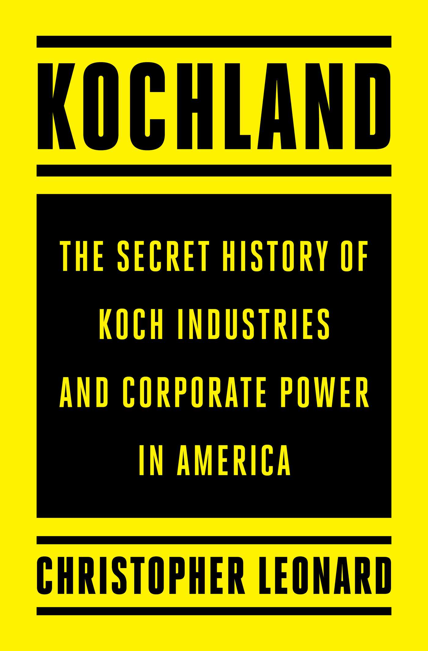 [PDF] [EPUB] Kochland: The Secret History of Koch Industries and Corporate Power in America Download by Christopher Leonard