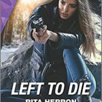 [PDF] [EPUB] Left to Die (A Badge of Honor Mystery #2) Download