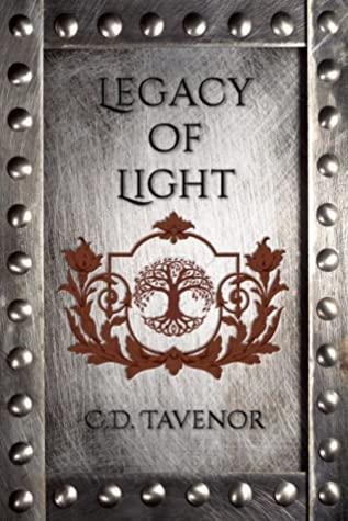 [PDF] [EPUB] Legacy of Light Download by C.D. Tavenor