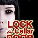 [PDF] [EPUB] Lock the Cellar Door (Gen Delacourt Mystery #6) Download
