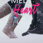 [PDF] [EPUB] Melt My Heart Download