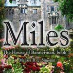 [PDF] [EPUB] Miles (The House of Bannerman #1) Download