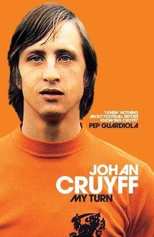 [PDF] My Turn: The Autobiography Download by Johan Cruyff