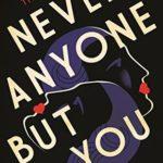 [PDF] [EPUB] Never Anyone But You Download