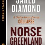 [PDF] [EPUB] Norse Greenland: A Controlled Experiment in Collapse–A Selection from Collapse (Penguin Tracks) Download