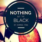 [PDF] [EPUB] Nothing but the Black Download