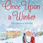 [PDF] [EPUB] Once Upon a Winter: All Four Parts in One – Plus an Exclusive Extra Short Story… Download