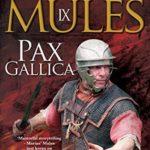 [PDF] [EPUB] Pax Gallica (Marius' Mules #9) Download