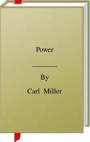 [PDF] [EPUB] Power Download by Carl  Miller