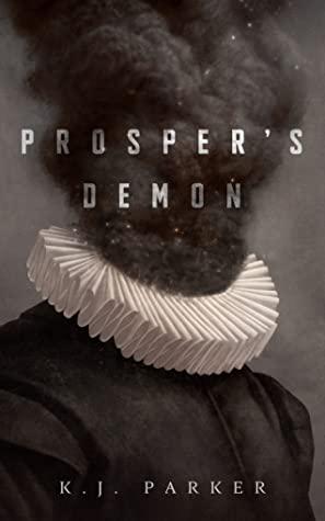 [PDF] [EPUB] Prosper's Demon Download by K.J. Parker