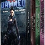 [PDF] [EPUB] Protected by the Damned Boxed Set 1: A Supernatural Action Adventure Opera Download