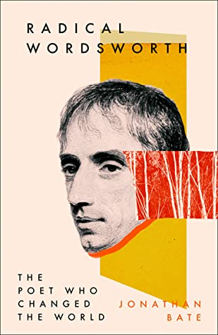 [PDF] [EPUB] Radical Wordsworth: The Poet Who Changed the World Download by Jonathan Bate