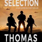 [PDF] [EPUB] Ranger Selection (A Sam Harper Military Thriller) Download
