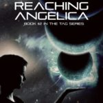 [PDF] [EPUB] Reaching Angelica (Tag #2) Download