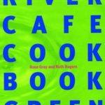[PDF] [EPUB] River Cafe Cook Book Green Download