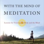 [PDF] [EPUB] Running with the Mind of Meditation: Lessons for Training Body and Mind Download