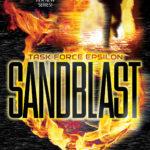 [PDF] [EPUB] Sandblast (Task Force Epsilon #1) Download