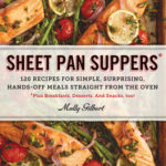 [PDF] [EPUB] Sheet Pan Suppers: 120 Recipes for Simple, Surprising, Hands-Off Meals Straight from the Oven Download