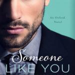 [PDF] [EPUB] Someone like You (Oxford, #3) Download