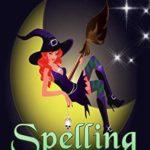 [PDF] [EPUB] Spelling Bee (Misty Cedars Short Story) Download