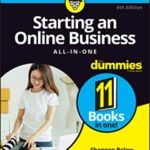 [PDF] [EPUB] Starting an Online Business All-In-One for Dummies Download