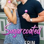 [PDF] [EPUB] Sugarcoated: Hot Cakes, Book One Download