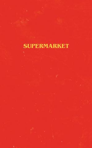 [PDF] [EPUB] Supermarket Download by Bobby Hall