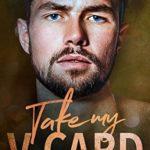 [PDF] [EPUB] Take My V-Card (San Bravado Billionaires' Club, #5) Download