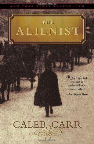 [PDF] [EPUB] The Alienist (Dr. Laszlo Kreizler, #1) Download by Caleb Carr