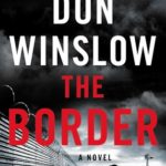 [PDF] [EPUB] The Border (Power of the Dog, #3) Download