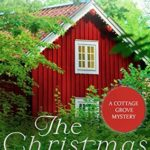 [PDF] [EPUB] The Christmas Thief (Cottage Grove Mystery) Download