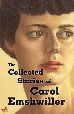 [PDF] [EPUB] The Collected Stories of Carol Emshwiller, Vol. 1 Download by Carol Emshwiller