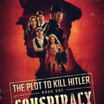 [PDF] [EPUB] The Conspiracy (The Plot to Kill Hitler #1) Download